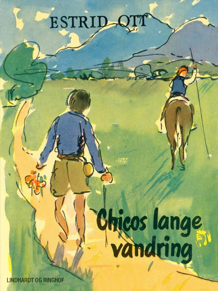 Chicos lange vandring af Estrid Ott