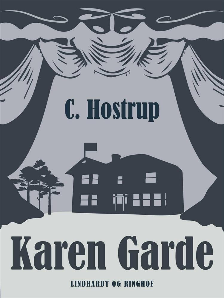 Karen Garde af C Hostrup og C. Hostrup