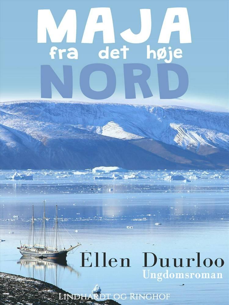 Maja fra det høje nord af Ellen Duurloo