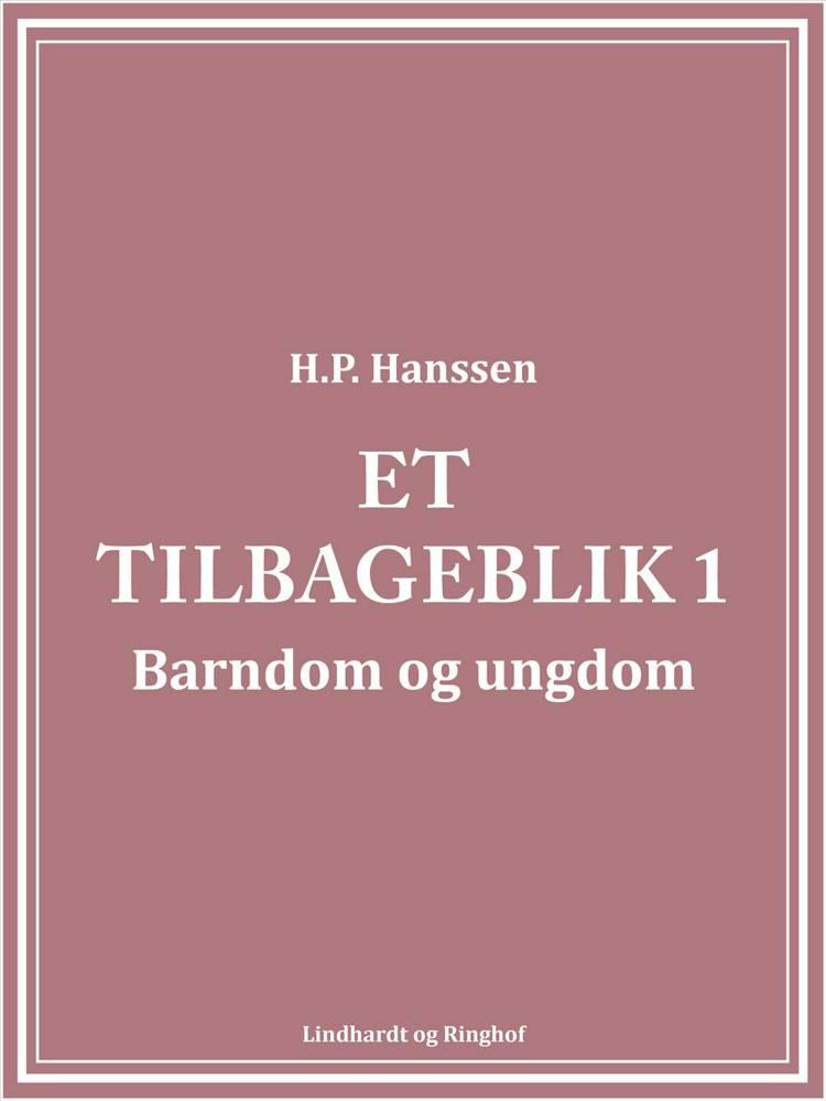 Et tilbageblik 1 af H.P. Hanssen
