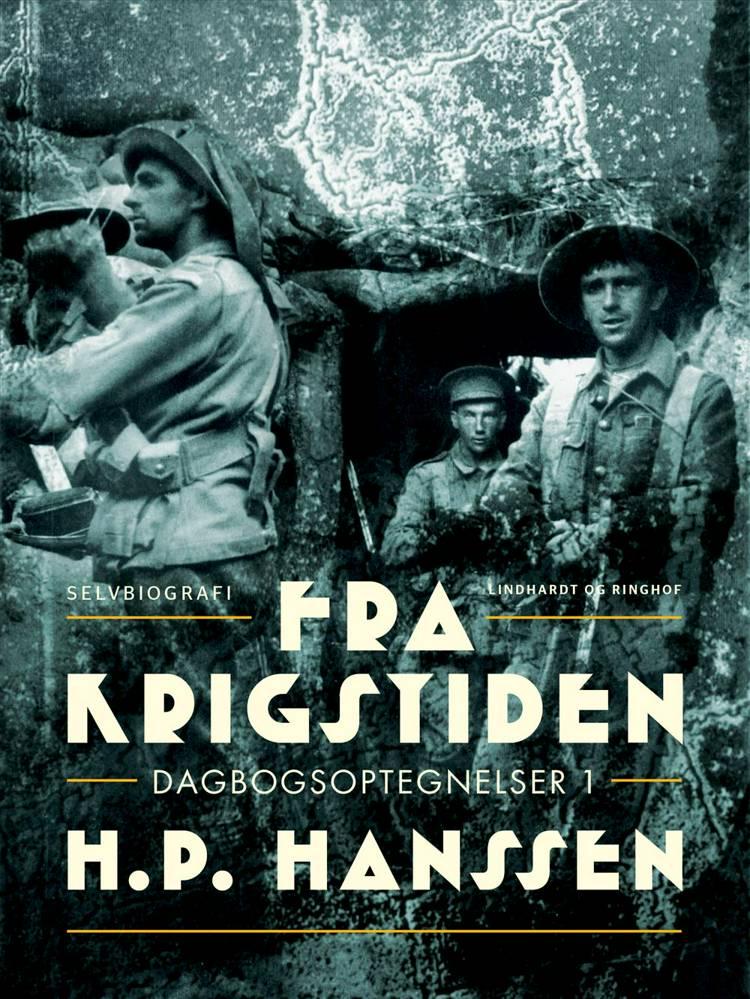 Fra krigstiden: dagbogsoptegnelser 1 af H.P. Hanssen