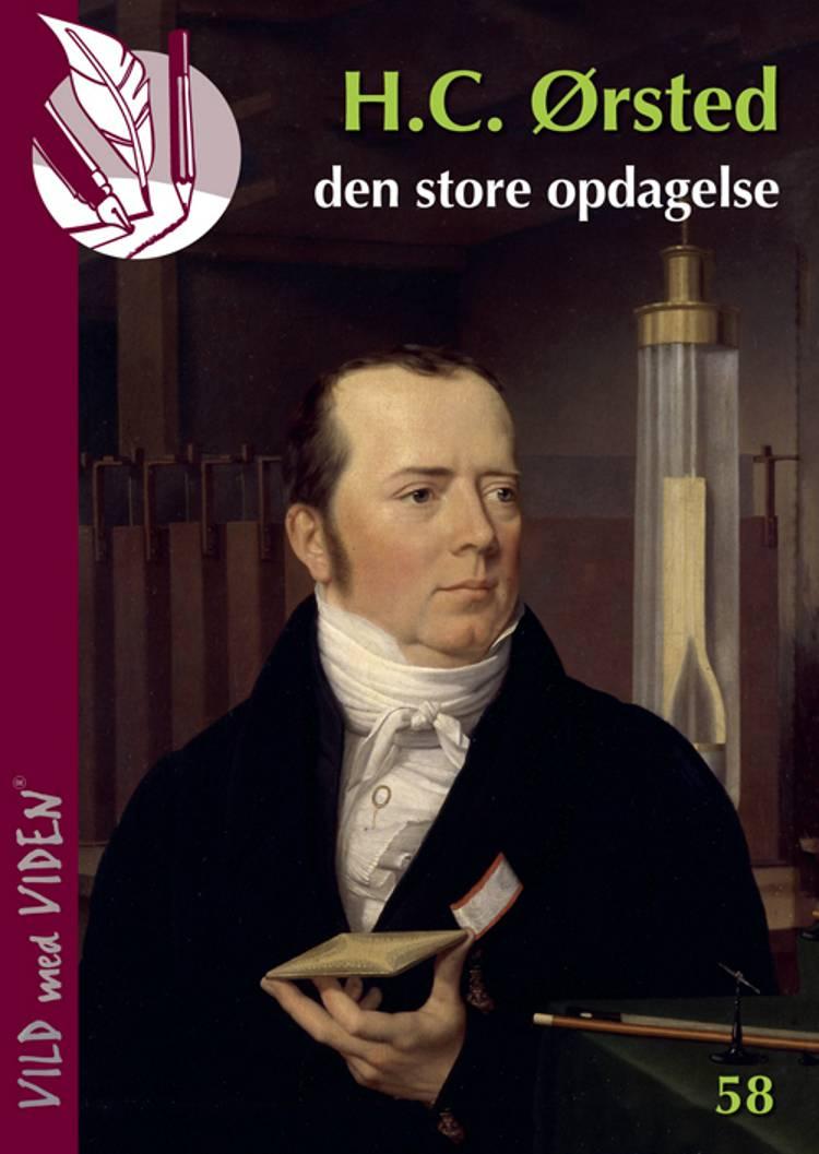 H.C. Ørsted - den store opdagelse af Torkil Adsersen