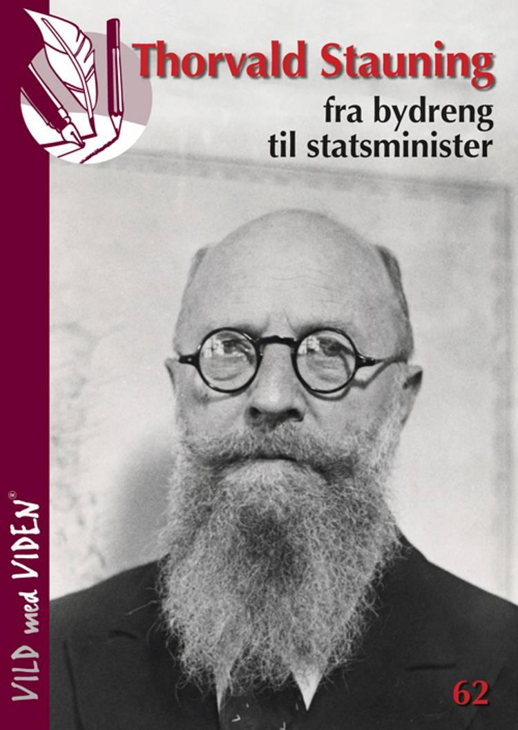 Stauning - fra bydreng til statsminister af Nils Bärenholdt