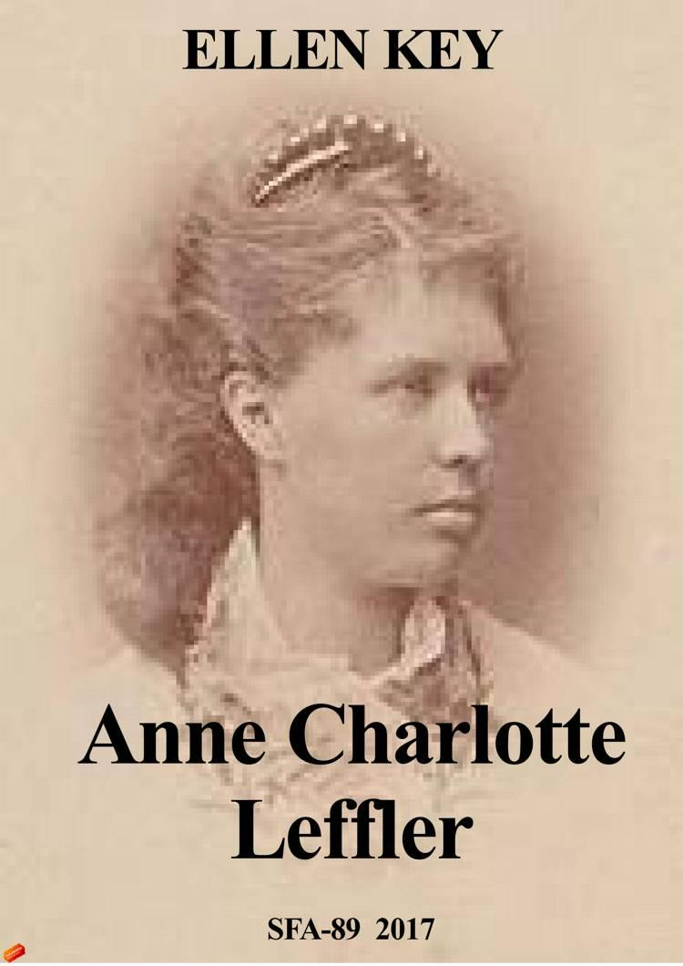 Anne Charlotte Leffler af Ellen Key
