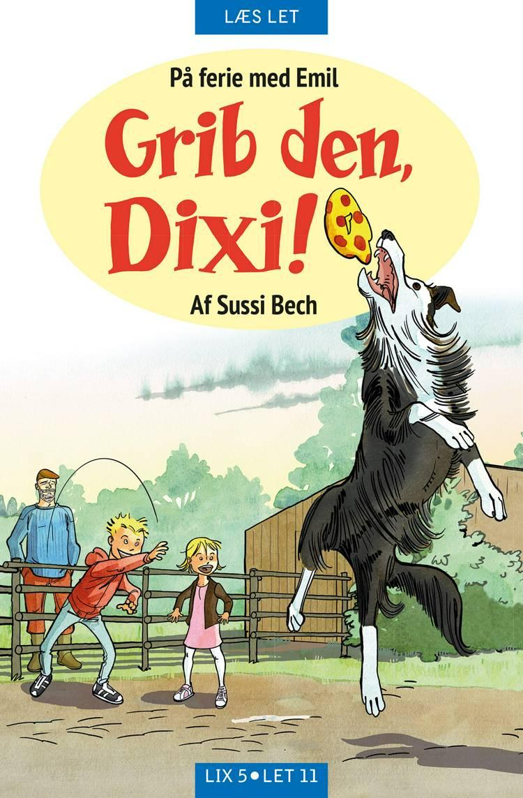 Grib den, Dixi! af Sussi Bech