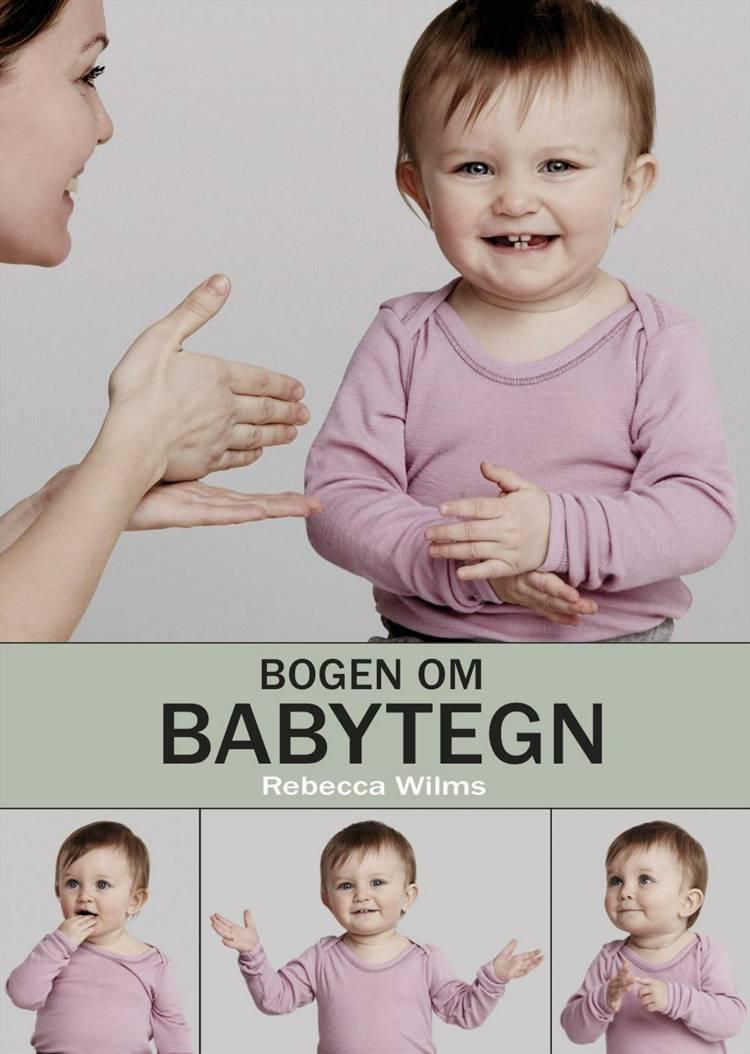 Bogen om babytegn af Rebecca Wilms