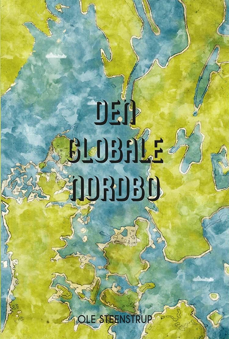 Den Globale Nordbo af Ole Steenstrup