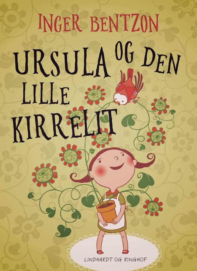 Ursula og den lille Kirrelit af Inger Bentzon