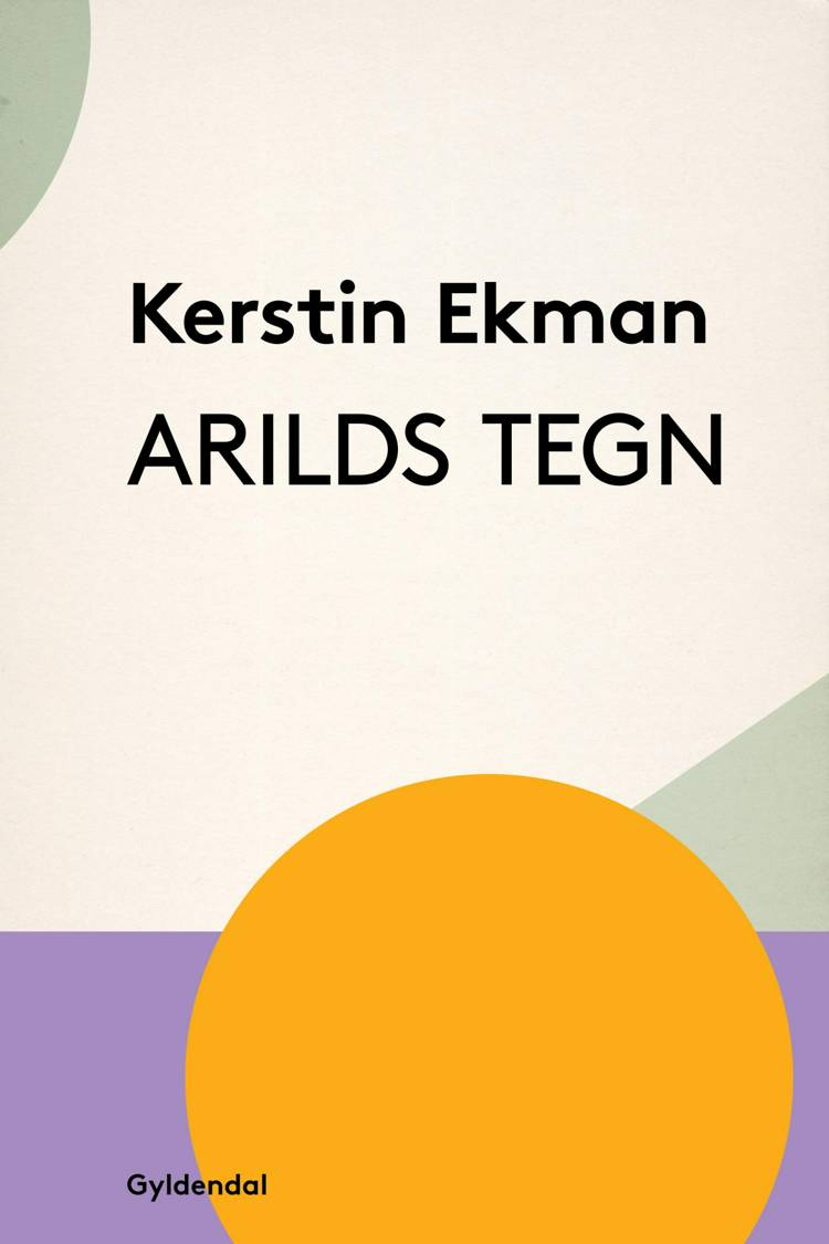 Arilds tegn af Kerstin Ekman
