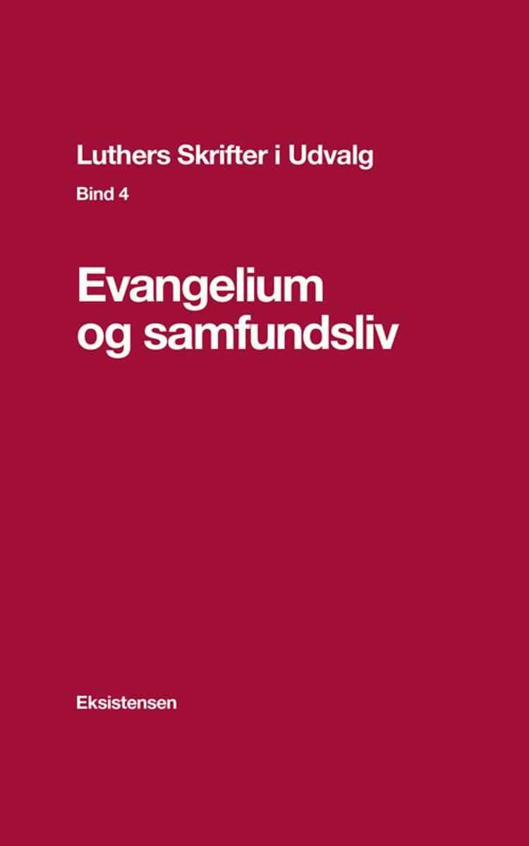 Evangelium og samfundsliv af Torben Christensen