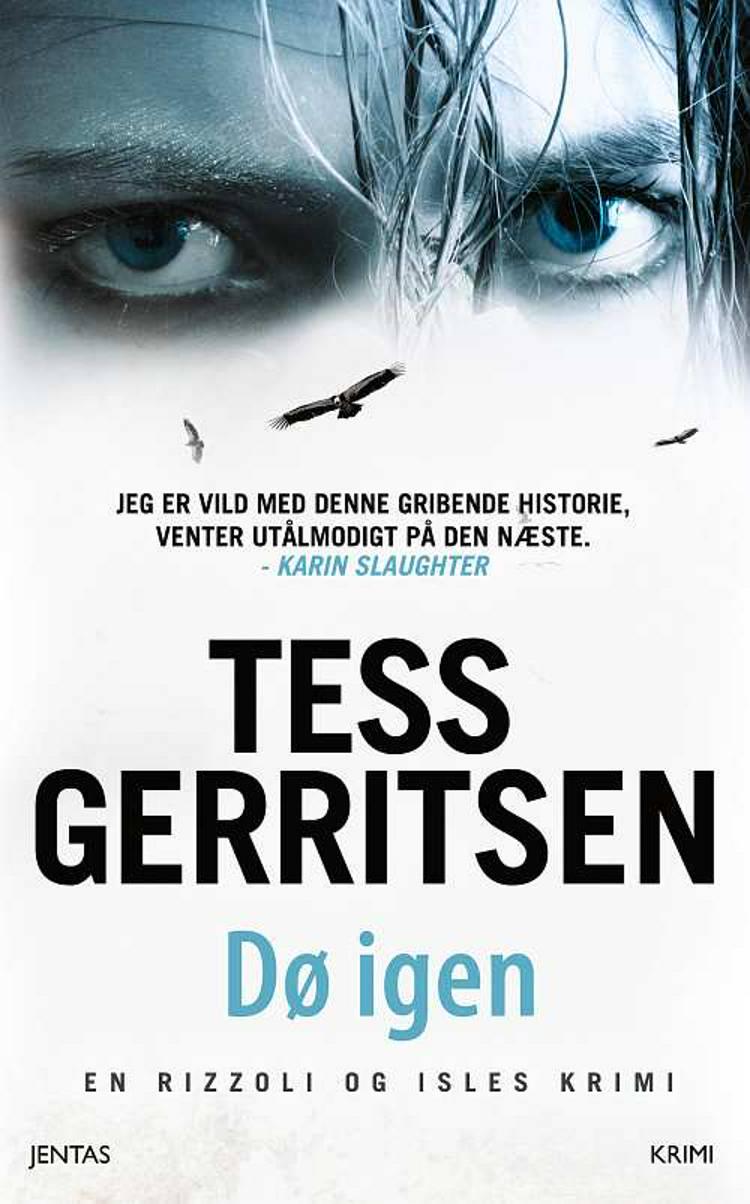 Dø igen af Tess Gerritsen