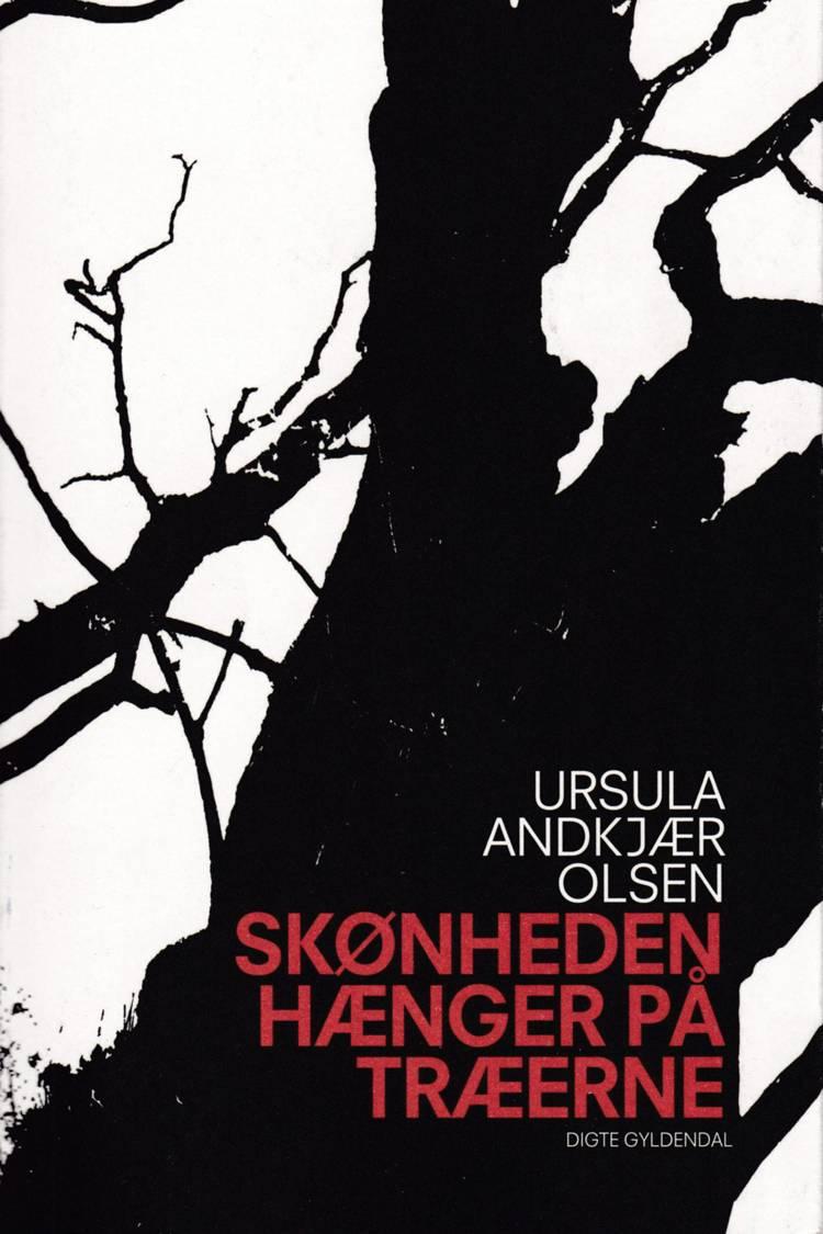 Skønheden hænger på træerne af Ursula Andkjær Olsen