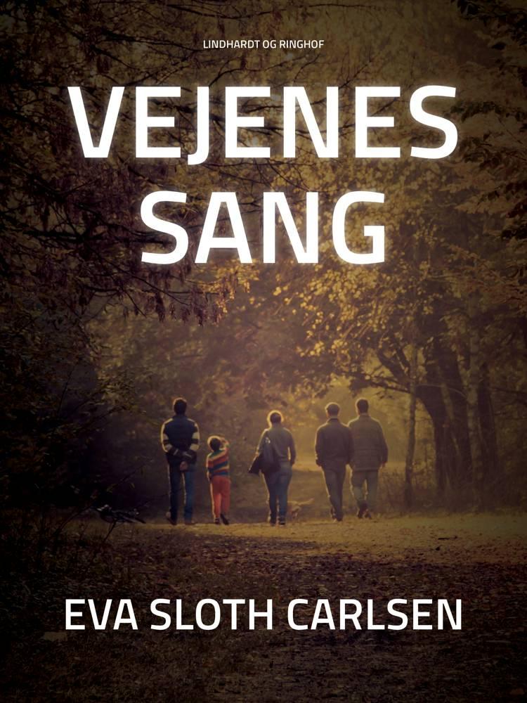 Vejenes sang af Eva Sloth Carlsen