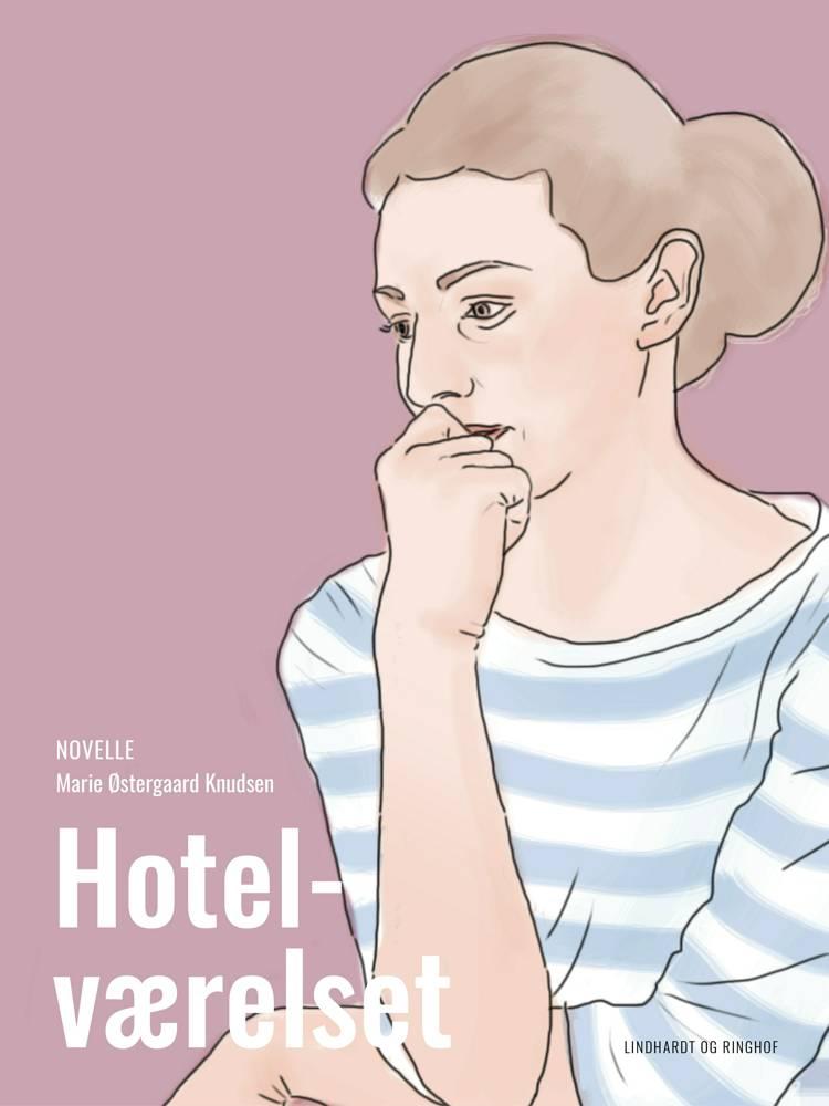 Hotelværelset af Marie Østergaard Knudsen