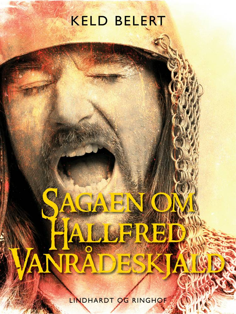 Sagaen om Hallfred Vanrådeskjald af Keld Belert