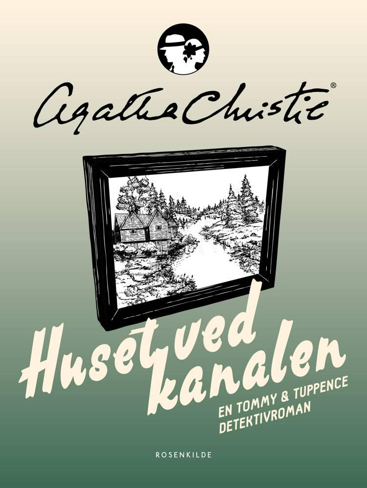 Huset ved kanalen af Agatha Christie