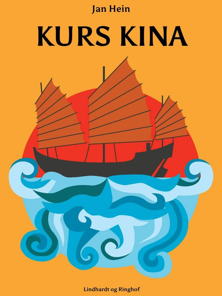 Kurs Kina af Jan Hein