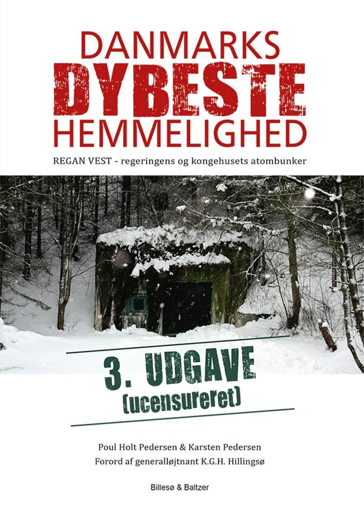 Danmarks dybeste hemmelighed 3. ucensureret udgave af Karsten Pedersen og Poul Holt Pedersen