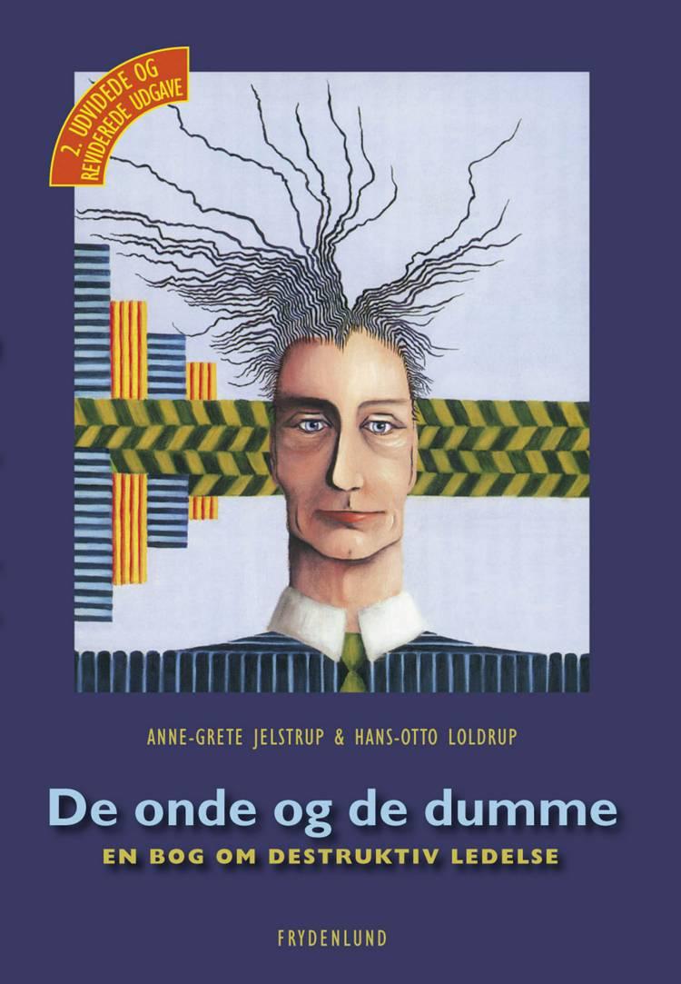 De onde og de dumme af Hans-Otto Loldrup og Anne-Grete Jelstrup