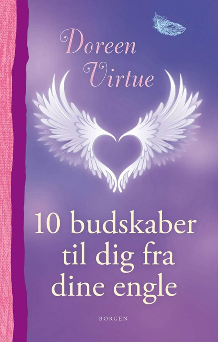 10 budskaber til dig fra dine engle af Doreen Virtue
