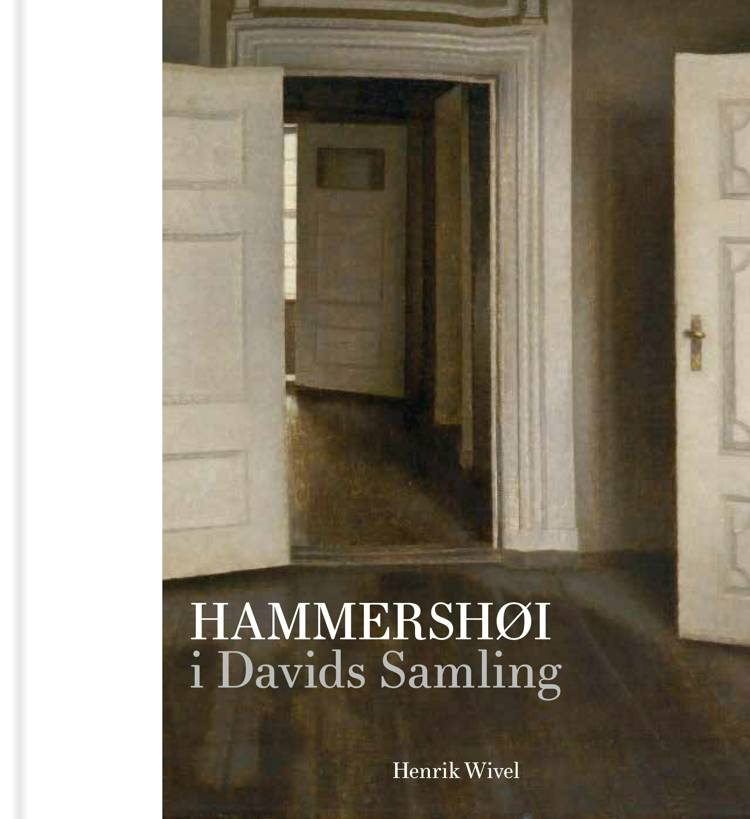 Hammershøi i Davids Samling af Henrik Wivel