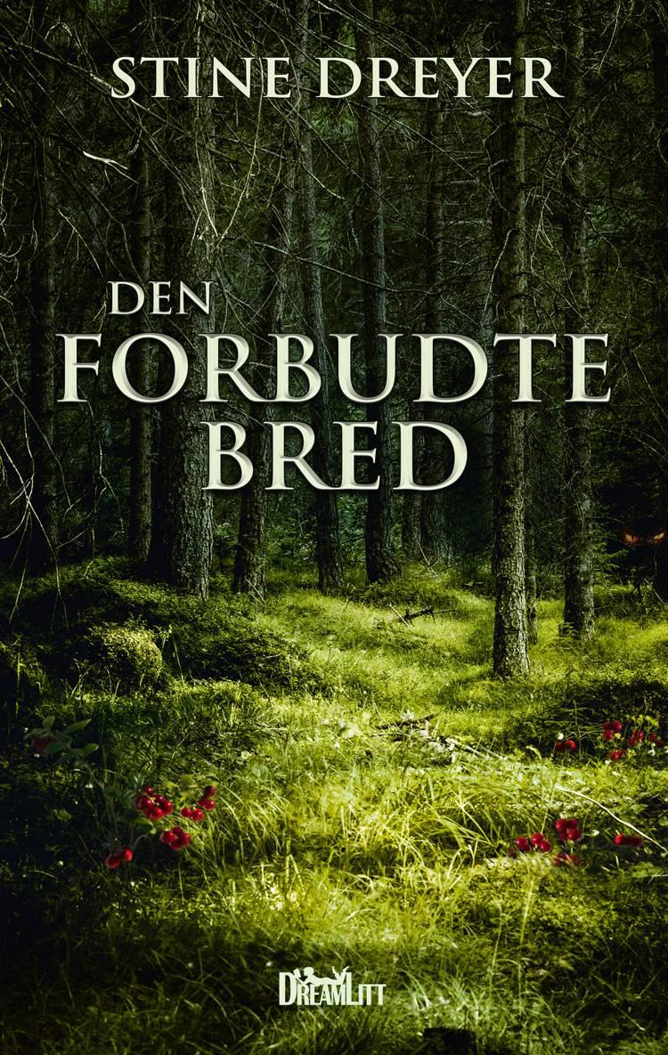 Den forbudte bred af Stine Dreyer