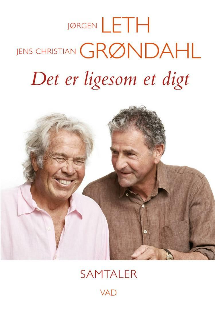 Det er ligesom et digt af Jens Christian Grøndahl og Jørgen Leth