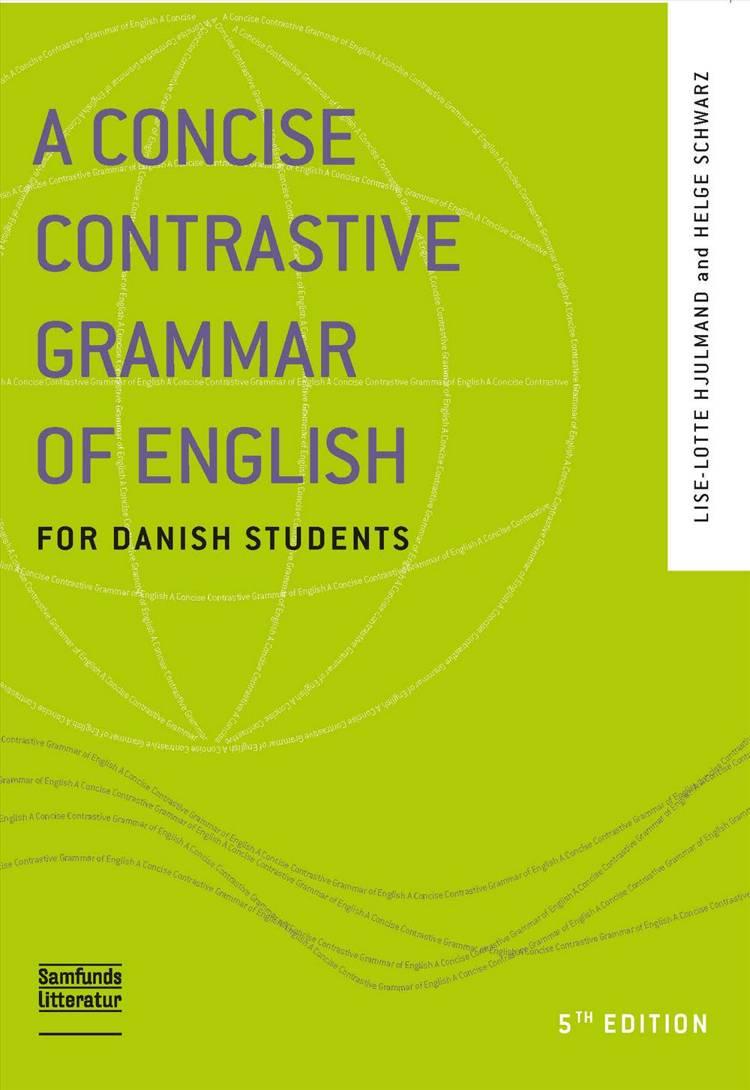 A concise contrastive grammar of English af Helge Schwarz og Lise-Lotte Hjulmand