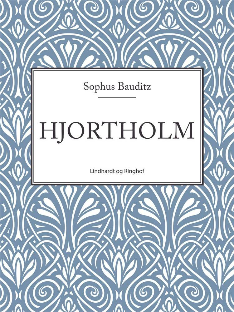 Hjortholm af Sophus Bauditz