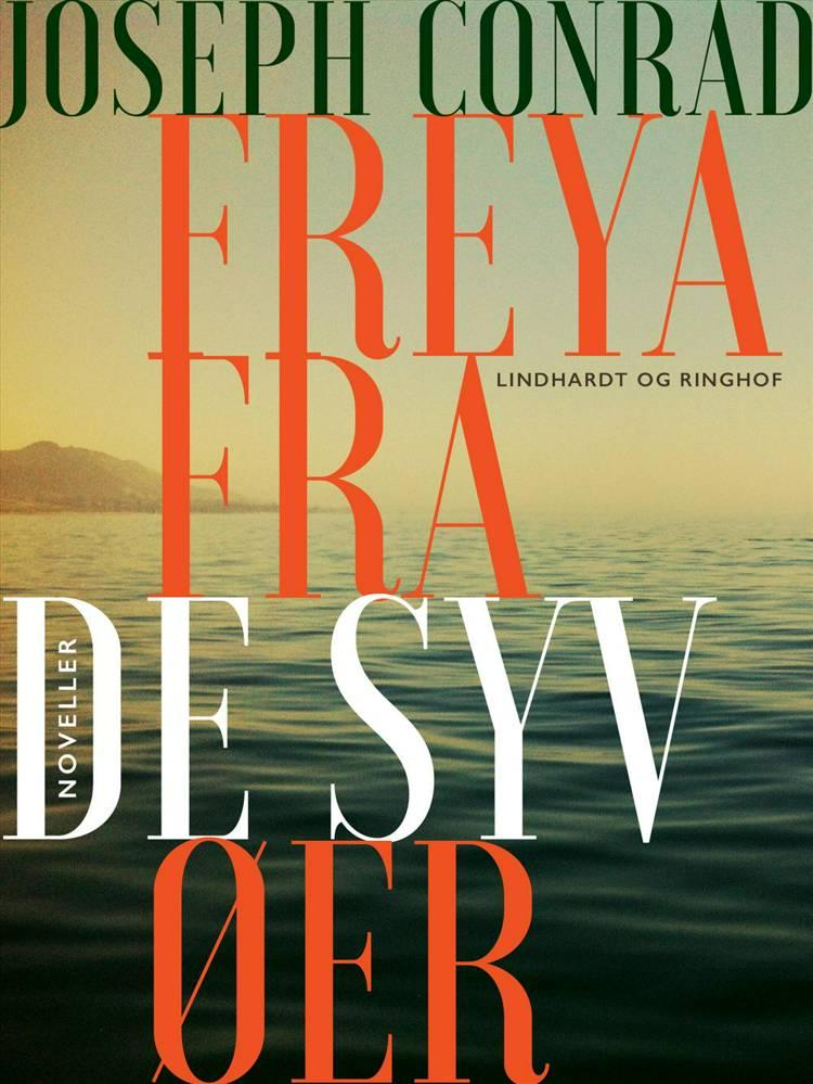 Freya fra de syv øer af Joseph Conrad