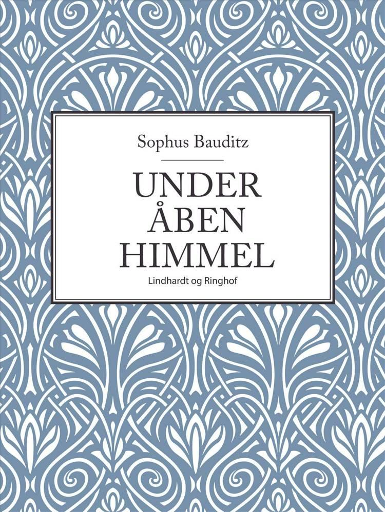 Under åben himmel af Sophus Bauditz