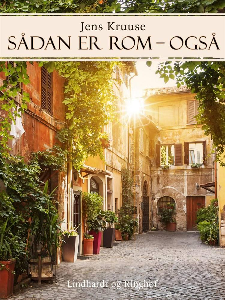 Sådan er Rom - også af Jens Kruuse