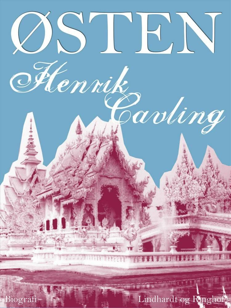 Østen af Henrik Cavling