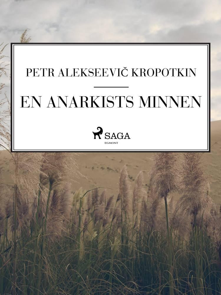 En anarkists minnen af Petr Alekseevič Kropotkin