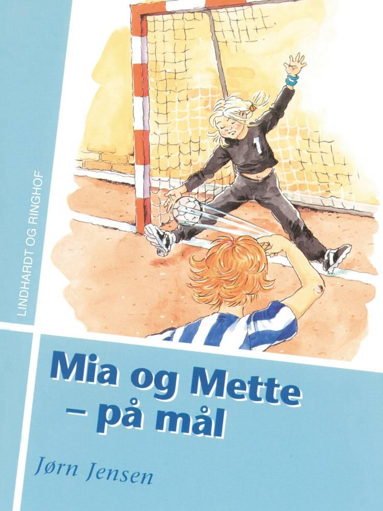 Mia og Mette - på mål af Jørn Jensen