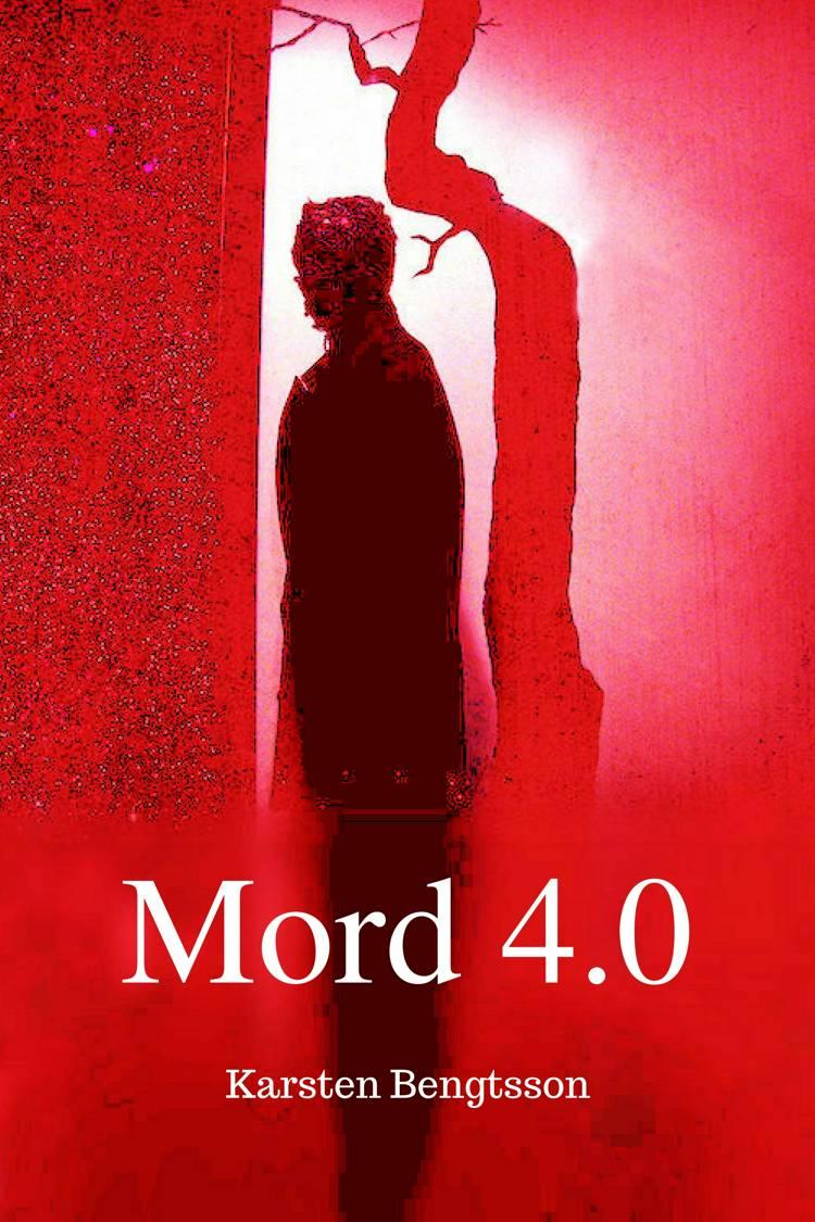 Mord 4.0 af Karsten Bengtsson