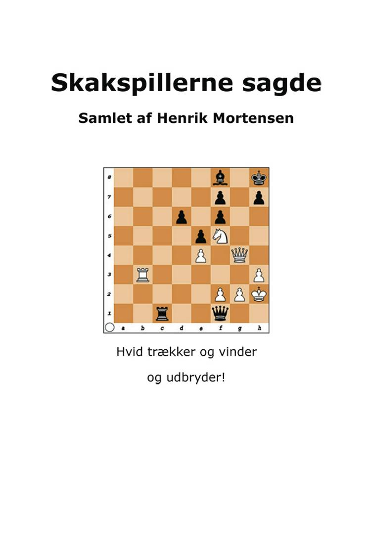 Skakspillerne sagde af Henrik Mortensen