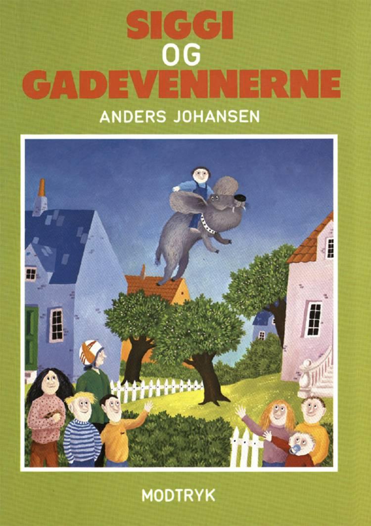 Siggi og gadevennerne af Anders Johansen