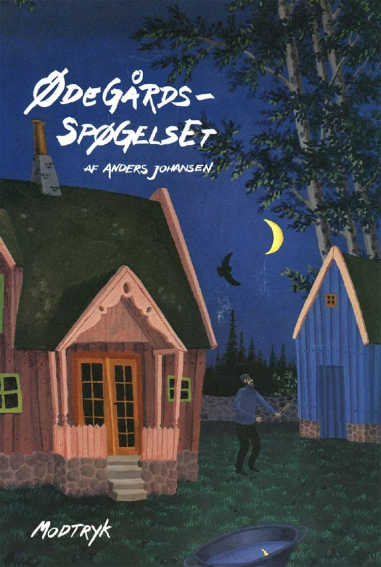 Ødegårdsspøgelset af Anders Johansen