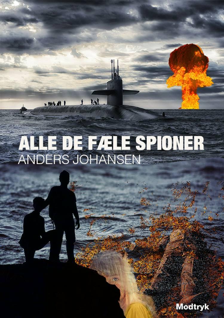 Alle de fæle spioner af Anders Johansen
