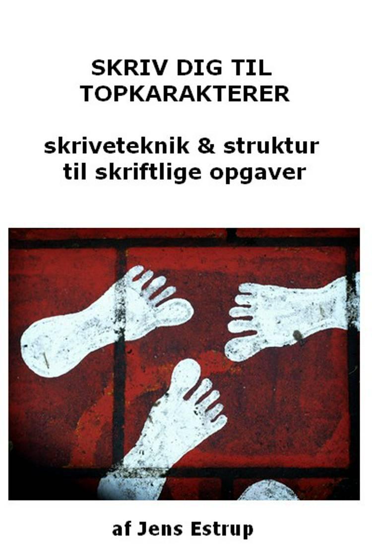 Skriv dig til topkarakter af Jens Estrup