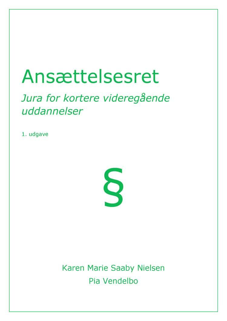 Ansættelsesret af Karen Marie Saaby Nielsen og Pia Vendelbo