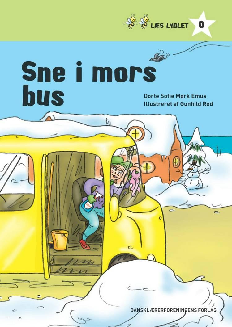 Sne i mors bus af Dorte Sofie Mørk Emus