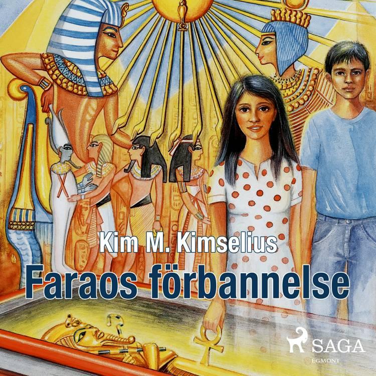 Faraos förbannelse af Kim M. Kimselius