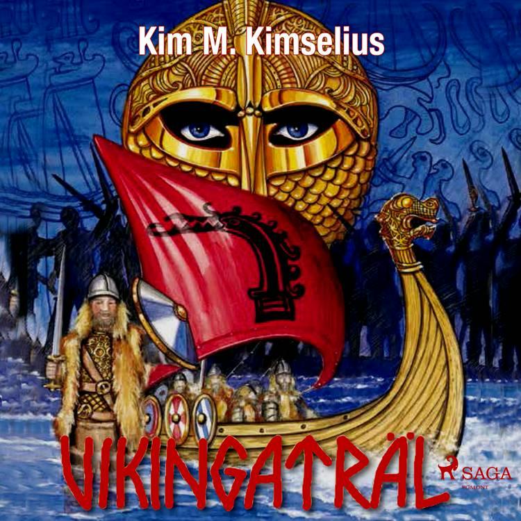 Vikingaträl af Kim M. Kimselius