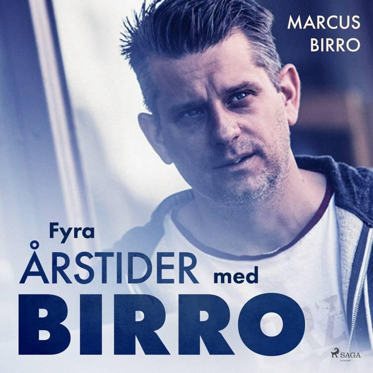 Fyra årstider med Birro af Marcus Birro