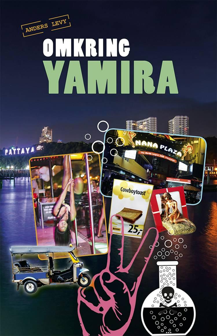 Omkring Yamira af Anders Levy