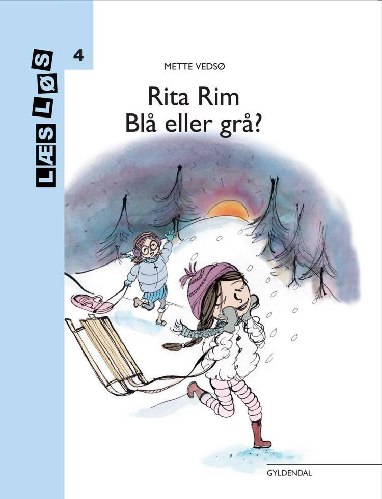 Rita Rim. Blå eller grå? af Mette Vedsø