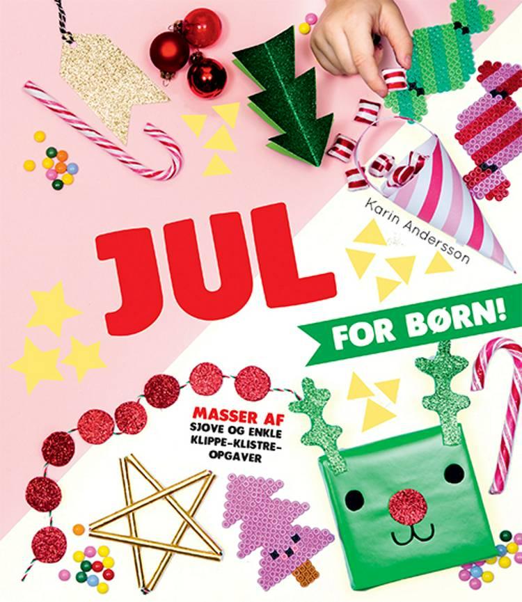 Jul for børn! af Karin Andersson
