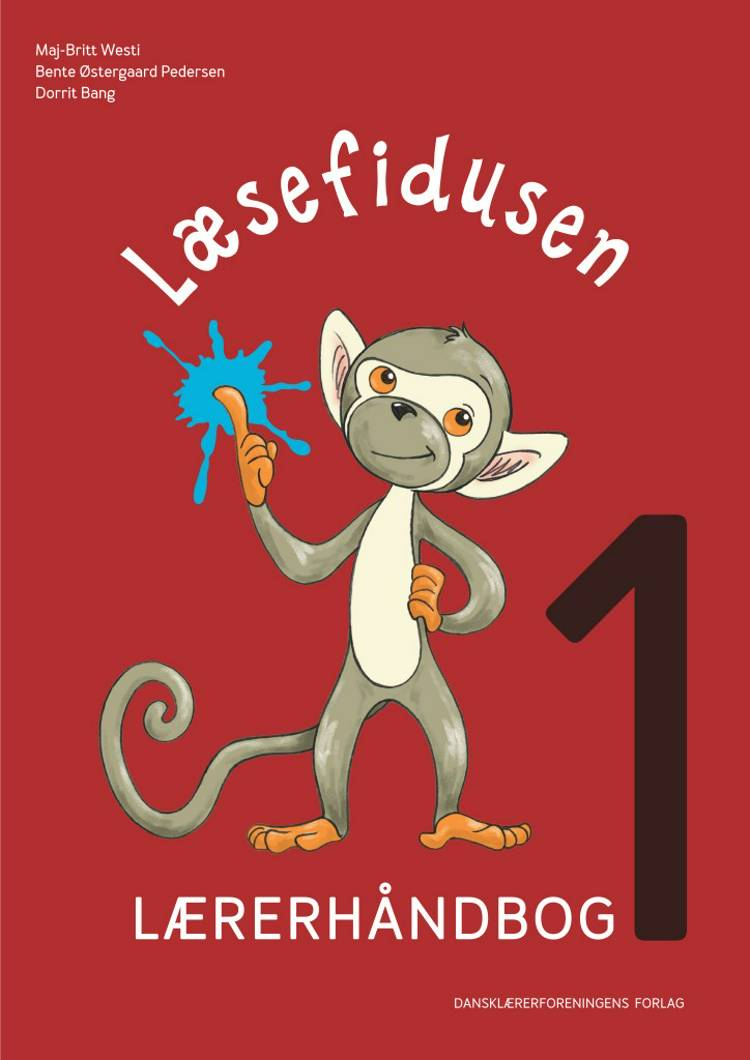 Læsefidusen lærerhåndbog 1 af Maj-Britt Westi, Dorrit Bang og Bente Østergaard Pedersen